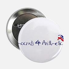 "Democrats 4 Arithmetic 2.25"" Button"