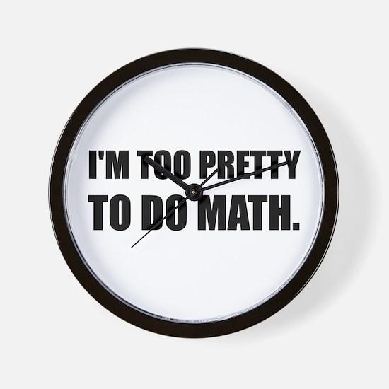 Too Pretty To Do Math Wall Clock