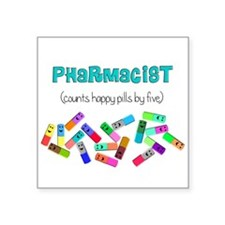 pharmacist counts happy pills.PNG Square Sticker 3