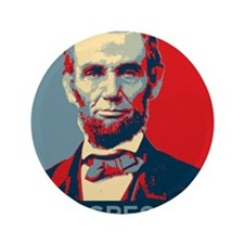 """Abe Lincoln - PROGRESSIVE 3.5"""" Button"""