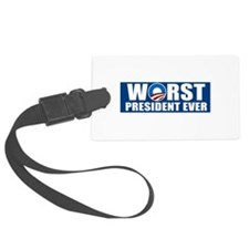 Worst President Ever Luggage Tag