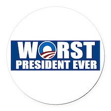 Worst President Ever Round Car Magnet