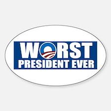 Worst President Ever Sticker (Oval)