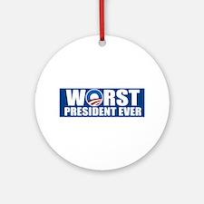 Worst President Ever Ornament (Round)