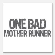 """one bad mother runner Square Car Magnet 3"""" x 3"""""""