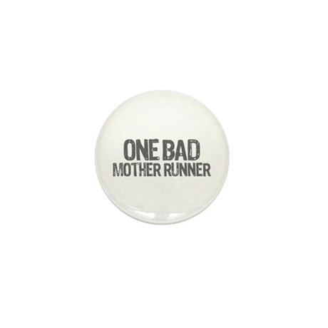one bad mother runner Mini Button