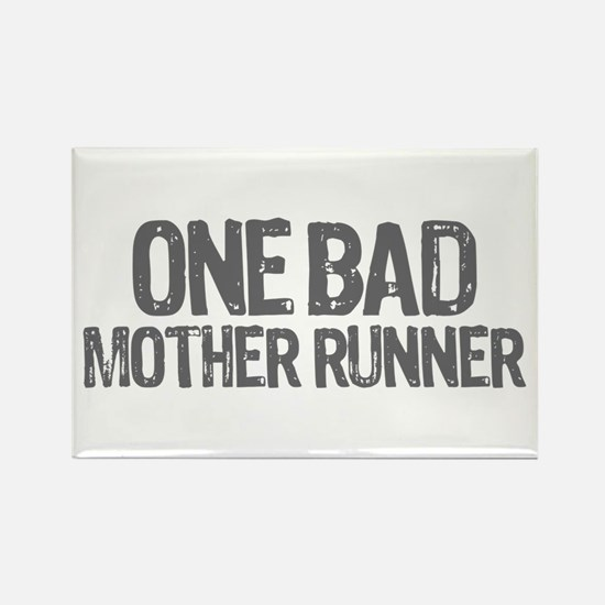 one bad mother runner Rectangle Magnet