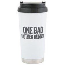 one bad mother runner Travel Coffee Mug