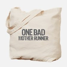 one bad mother runner Tote Bag