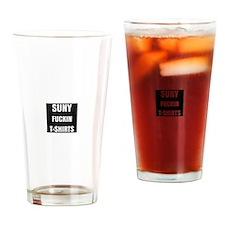 SUNY FUCKIN TSHIRTS Drinking Glass