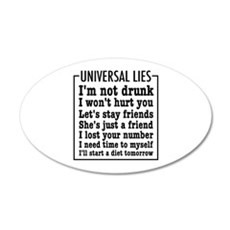 Universal Lies 20x12 Oval Wall Decal