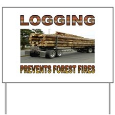 LOGGING Yard Sign