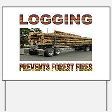 LOGGING Yard Sign