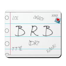 BRB! Mousepad