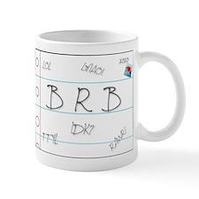 BRB! Mug