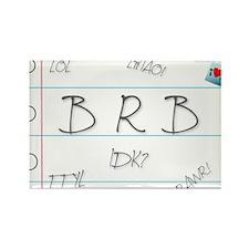 BRB! Rectangle Magnet