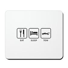 Eat Sleep Tow Mousepad