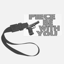 Piece Be With You Luggage Tag
