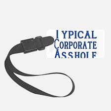 Corporate A Hole Luggage Tag