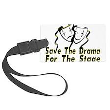 Save The Drama Luggage Tag