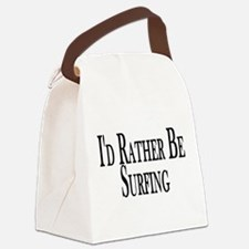 Rather Be Surfing Canvas Lunch Bag