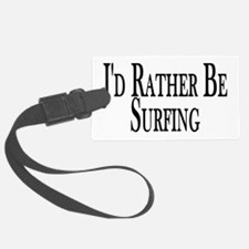 Rather Be Surfing Luggage Tag