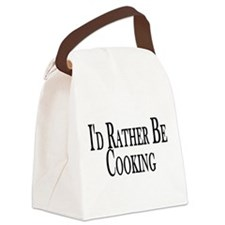 Rather Be Cooking Canvas Lunch Bag