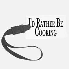 Rather Be Cooking Luggage Tag