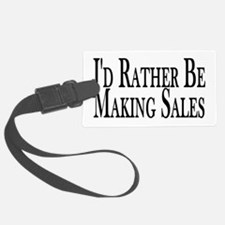 Rather Make Sales Luggage Tag