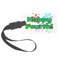 Happy Fourth! Luggage Tag