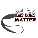 Sais Does Matter Large Luggage Tag