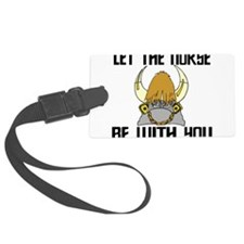 Norse Be With You Luggage Tag