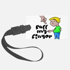 Pull My Finger Luggage Tag