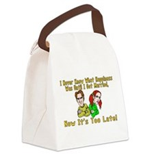 Too Late For Happiness Canvas Lunch Bag