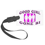 Good Girl Gone Bi Large Luggage Tag