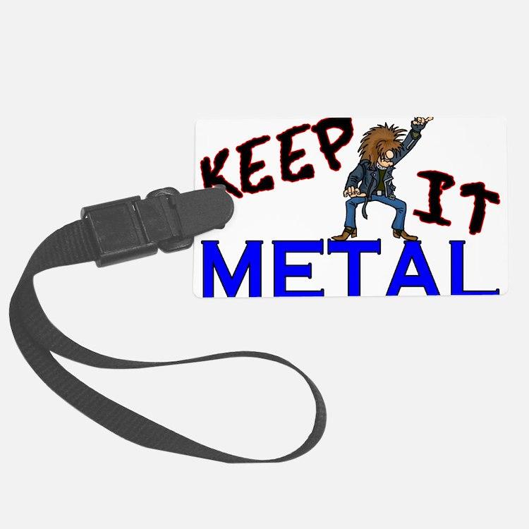 Keep It Metal Luggage Tag
