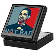 Obama Not Bad 2012 Keepsake Box