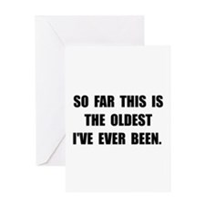 Oldest Ever Been Greeting Card