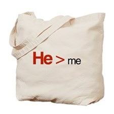 He is greater than me Tote Bag