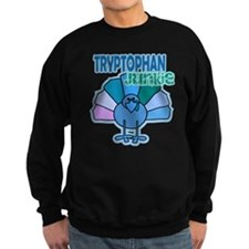 Thanksgiving Turkey Tryptophan Junkie Sweatshirt