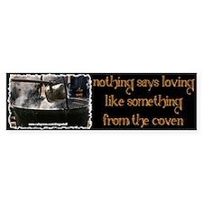 """""""Coven Lovin'"""" Bumper Bumper Sticker"""