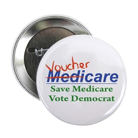 "Medicare Will Become VoucherCare 2.25"" Button (10"