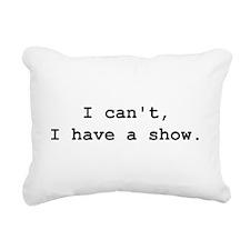 Funny I act Rectangular Canvas Pillow