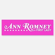 Ann Romney For First Lady (Pink) Bumper Bumper Sticker