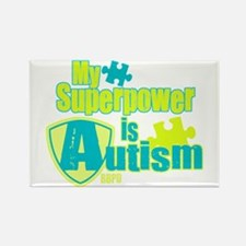 My Superpower is Autism Rectangle Magnet