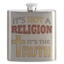 Not Religion Its Truth Flask