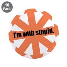 """Im with stupid 3.5"""" Button (10 pack)"""