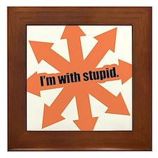 Im with stupid Framed Tile