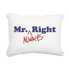 Mr. Always Right Rectangular Canvas Pillow