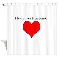 I love my Husband Shower Curtain